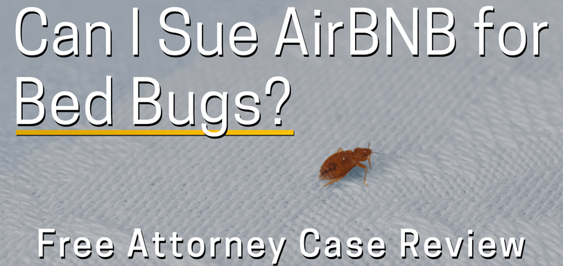 Can You Sue AirBNB for Bed Bug Bites?
