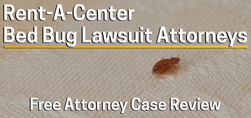 Sue Rent A Center for Used Furniture Bed Bug Infestation Injury