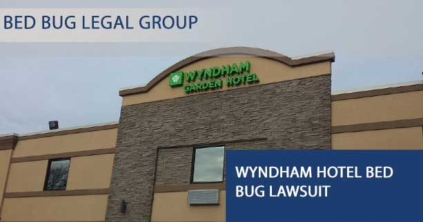 Wyndham Hotel Bed Bug Lawsuit