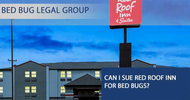 Can I sue Red Roof Inn for Bed Bugs?