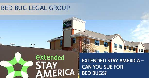 Extended Stay America - Can You Sue for Bed Bugs?