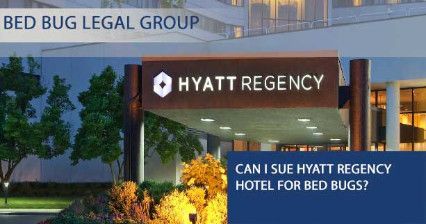 Can I Sue Hyatt Regency Hotel for Bed Bugs?