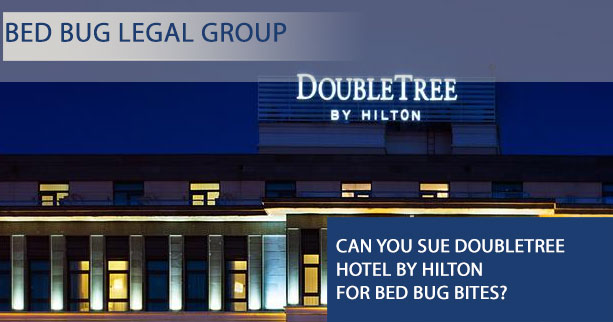Can I Sue Doubletree Hotel by Hilton for Bed Bugs?