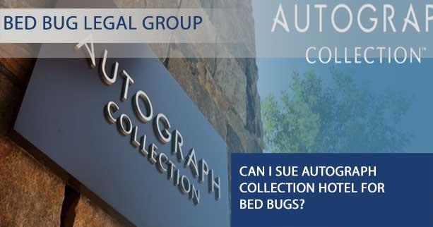 Can I Sue Autograph Collection hotel for Bed Bugs?
