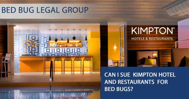 Can I Sue Kimpton Hotel and restaurants for Bed Bugs?