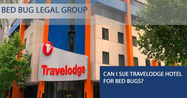 Can I Sue Travelodge hotel for Bed Bugs?