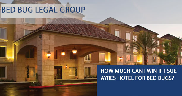 Ayres Hotel bed bug lawyer