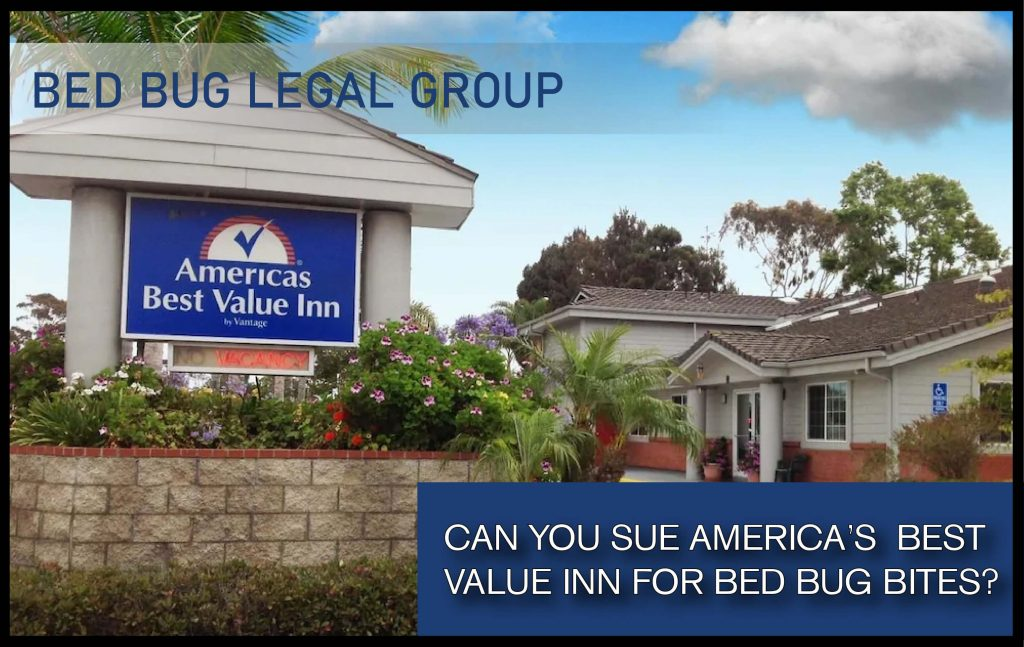 Americas Best Value Inn Bed Bug Lawyer can you sue