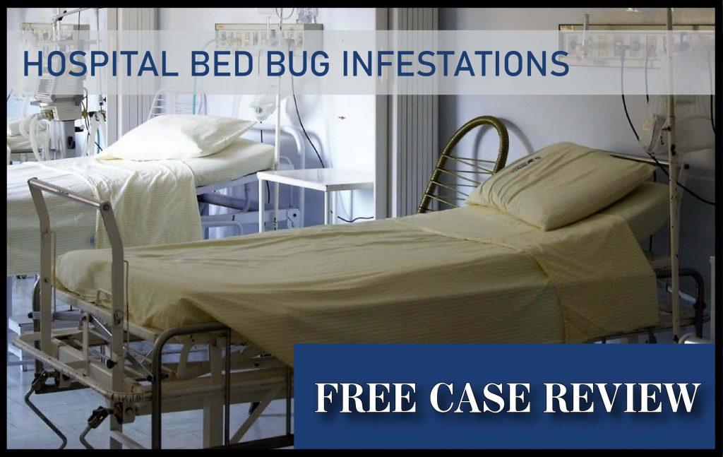 hospital bed bug infestation sue lawyer compensation