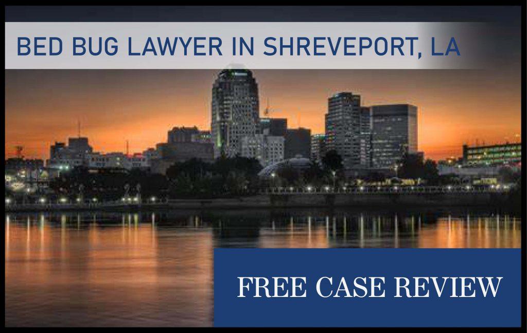 shreveport louisiana bed bug bite lawyer attorney sue