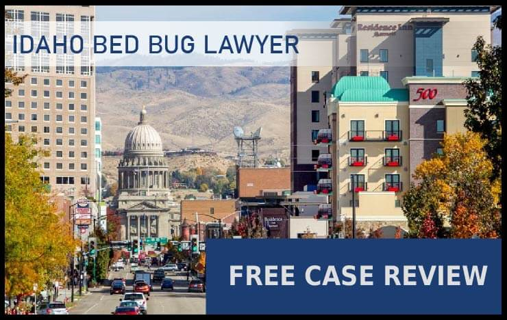 Bed Bug Laws in Idaho - Boise, Meridian, Nampa, Idaho Falls, and Pocatello bed bug lawyer attorney compensation sue