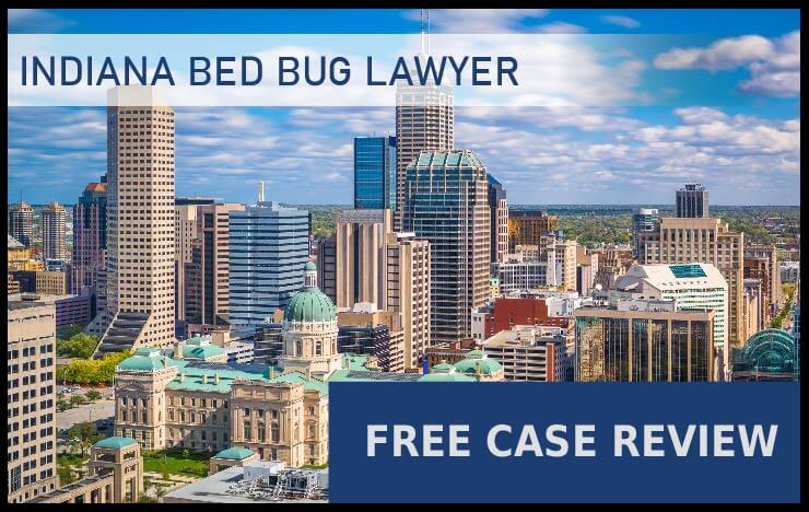 Bed Bug Laws in Indiana – Indianapolis, Fort Wayne, Evansville, South Bend, and Carmel bug bug lawyer