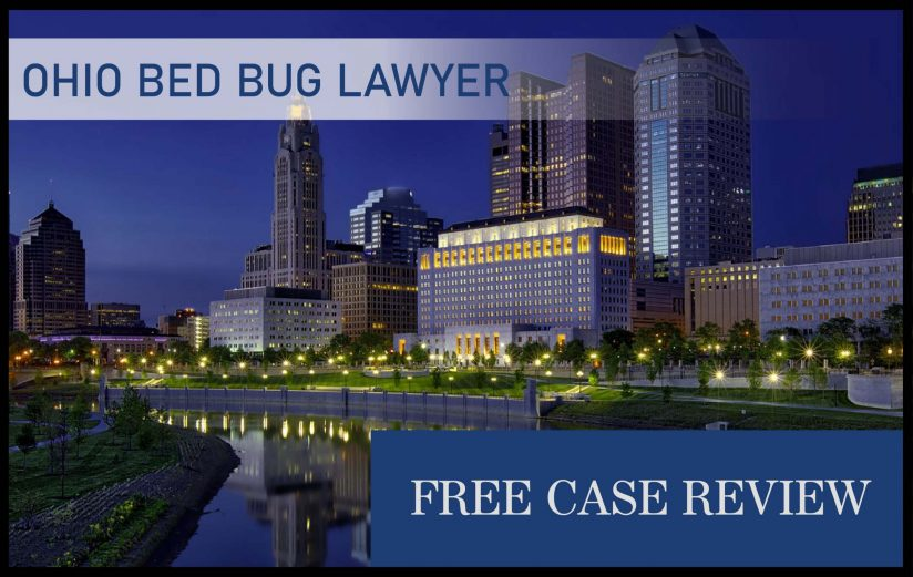 Ohio Bed Bug Laws—Columbus, Cleveland, Cincinnati, Akron, and Toledo lawyer sue compensation attorney lawsuit