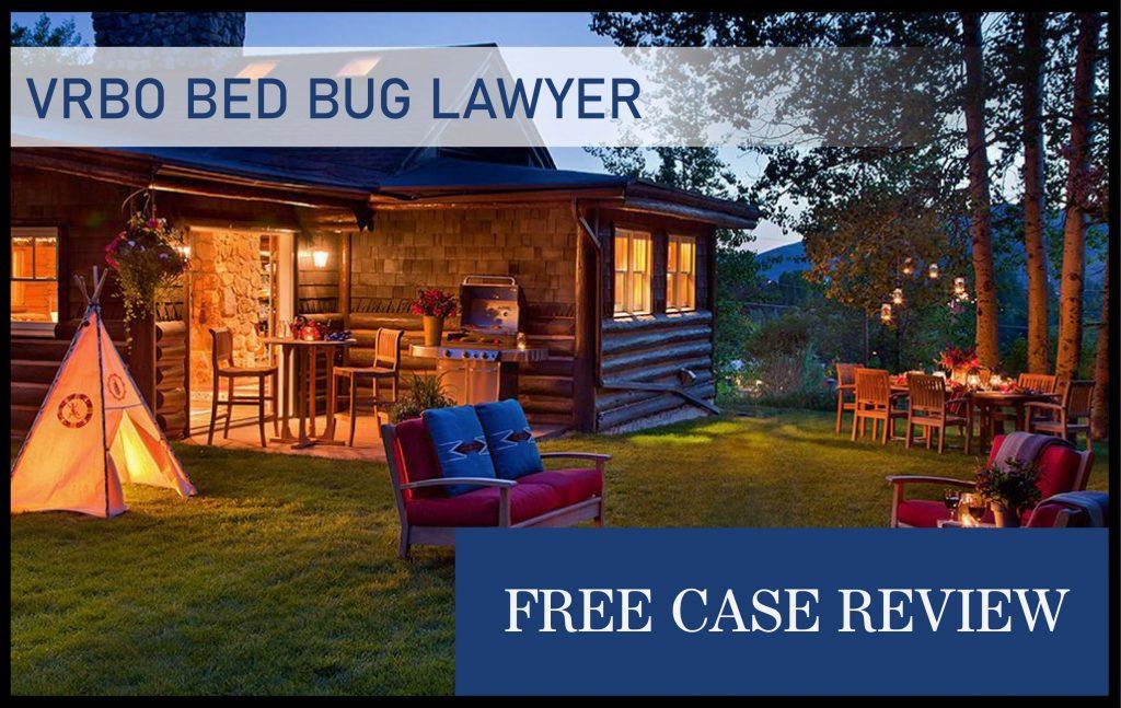 vrbo bed bug infestation lawyer attorney sue