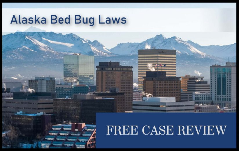 alaska bed bug laws lawyer lawsuit attorney sue compensation