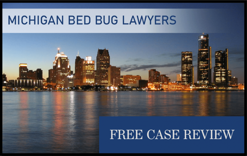 Michigan Bed Bug Laws—Detroit, Grand Rapids, Warren, Sterling Heights, and Ann Arbor lawyers sue attorney infestation