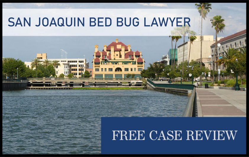 San Joaquin Bed Bug Lawyer attorney lawsuit compensation stockton